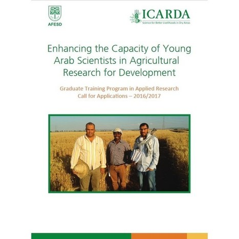 "ICARDA-AFESD New Grant for Graduate Research Training 2016-2017 for ""Enhancing the Capacity of Young Arab Scientists in Agricultural Research for Development"" - Istituto agronomico mediterraneo Bari 