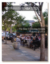 The Best Complete Streets Policies of 2013 | Smart Growth America | Suburban Land Trusts | Scoop.it