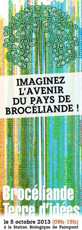Le Pays de Brocéliande imagine son avenir avec ses habitants le 4 et 5 octobre 2013 | Economie Circulaire et Territoire | Scoop.it
