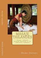 Masaje tailandés. Masaje a la antigua usanza. eBook by Heinz Duthel - Kobo | Book Bestseller | Scoop.it