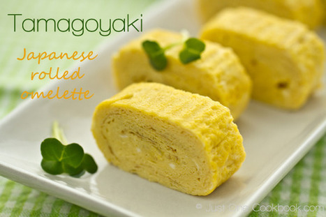 Tamagoyaki | Japanese Omelette | Japanese Recipes at Just One Cookbook — Just One Cookbook | Learn It | Scoop.it
