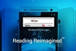 Check This Out: The Spritz Reader Can Actually Change How You Read - Edudemic | Edtech PK-12 | Scoop.it