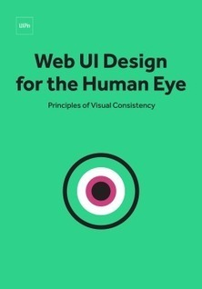 Web UI Design for the Human Eye: Principles of Visual Consistency | Digital Brand Marketing | Scoop.it