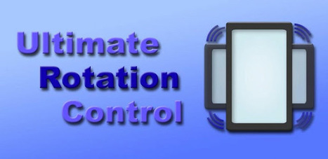 Ultimate Rotation Control FULL v5.1.3 APK Free Download | free | Scoop.it