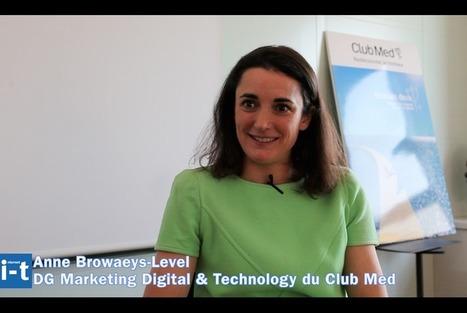 Club Med continue de renforcer sa stratégie digitale | communication numérique corporate | Scoop.it