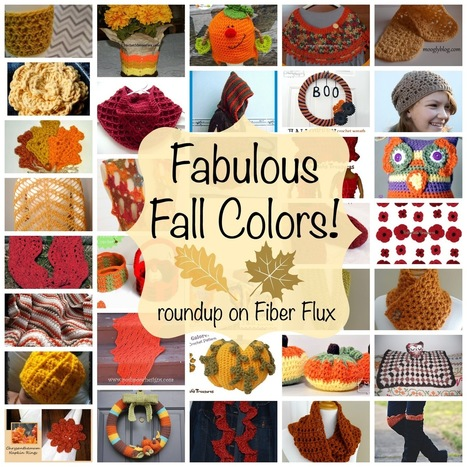 Fiber Flux...Adventures in Stitching: Fabulous Fall Color! Over 30 Free Crochet Patterns... | Free Crochet Patterns | Scoop.it