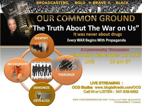 "OUR COMMON GROUND This Week:  ""The Truth About the War Against Us"" 