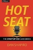 Hot Seat: The Startup CEO Guidebook - PDF Free Download - Fox eBook | IT Books Free Share | Scoop.it