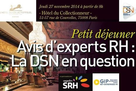 "Petit déjeuner ""Avis d'experts RH : la DSN en question"" | SIRH, Logiciels RH | Scoop.it"