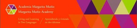 Margarita Muñiz Academy   ¡CHISPA!  Dual Language Education   Scoop.it