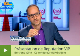 Maîtrisez votre e-réputation | Reputation VIP | Social media - E-reputation | Scoop.it