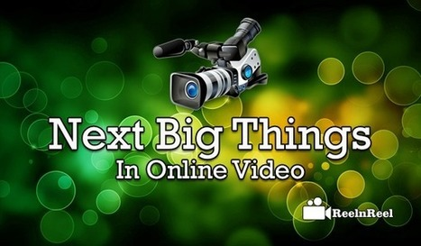What would be The Next Big Thing in Online Video? | YouTube Marketing | Scoop.it