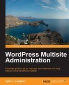 WordPress Multisite Administration - PDF Free Download - Fox eBook | IT Books Free Share | Scoop.it