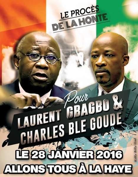 Tous à la Haye le 28 janvier 2016 pour soutenir le président Laurent Gbagbo et le ministre Charles Blé Goudé | Actualités Afrique | Scoop.it