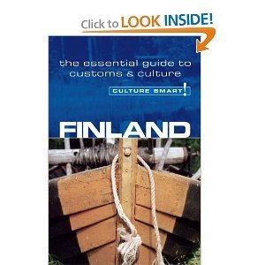 Finland: The Essential Guide to Customs & Etiquette (Culture Smart!) | 4for3: Get 4 Just Pay 3 | Finland | Scoop.it
