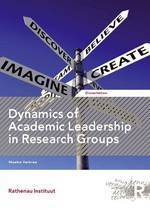 Dynamics of Academic Leadership in Research Groups: Rathenau Instituut | Dual impact of research; towards the impactelligent university | Scoop.it