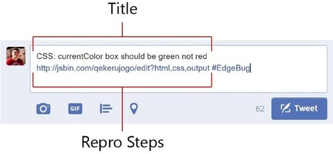 Introducing #EdgeBug: File web platform bugs with a Tweet | Web tools and technologies | Scoop.it