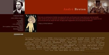 Le site André Breton – Un monument-document. | L'Observatoire critique | ressources | Scoop.it