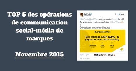 TOP 5 des opérations de communication social-média de marques - Novembre 2015 | Social Media | Scoop.it