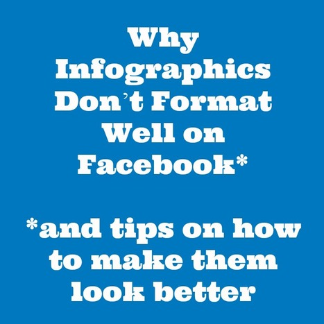 Social Media for Filmmakers & Artists   Why Infographics Don't Work on Facebook (And How to Fix Them)   Social Media   Scoop.it