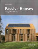 Passive houses : energy efficient homes, Chris van Uffelen, Braun, 2012 | Projet Solar Decathlon 2014 - Sélection documentaire par le département GCC et la bibliothèque | Scoop.it