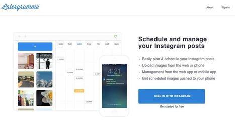 3 outils pour programmer vos posts sur Instagram | Les outils de la veille | com digitale | Scoop.it