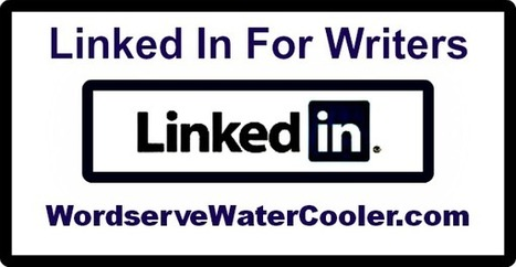 LinkedIn for Writers (Build a Social Media Platform) | Social Media Article Sharing | Scoop.it