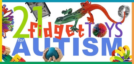 21 Great Fidgets For Your Child With Autism   Autism Learning Materials   Scoop.it