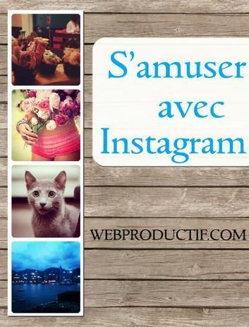 NetPublic » S'amuser avec Instagram : mode d'emploi (guide) | Learning 2.0 ! | Scoop.it