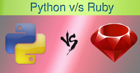 Ruby Vs Python: A battle between high level object oriented programming languages | Programming | Scoop.it