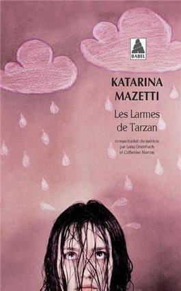Les larmes de Tarzan de Katarina Mazetti – Charonbelli's | Litterature:les meilleurs livres à découvrir! | Scoop.it