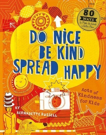 How to do nice and be kind this summer – in pictures | Things for you | Scoop.it