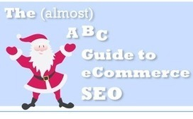 Holiday Ecommerce SEO: The (Almost) A to Z Guide | Social Media, SEO, Mobile, Digital Marketing | Scoop.it