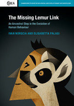 Norscia & Palagi (authors/editors) 2016 The Missing Lemur Link Cambridge UP | Biological Markets: the role of partner choice in cooperation and mutualism | Scoop.it