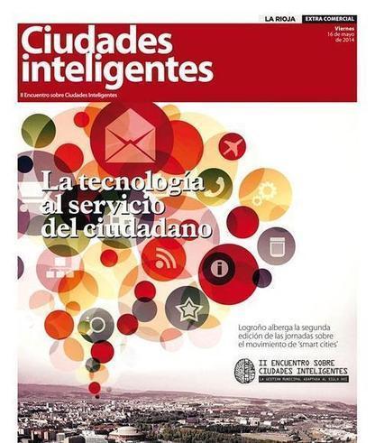 Logroño reúne el segundo encuentro de Ciudades Inteligentes   Actualidad   Scoop.it