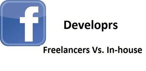 Facebook App Development: Freelancers versus In-house Employee | Technology | Scoop.it