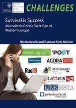 Survival is Success: Journalistic Online Start-Ups in Western Europe | DocPresseESJ | Scoop.it