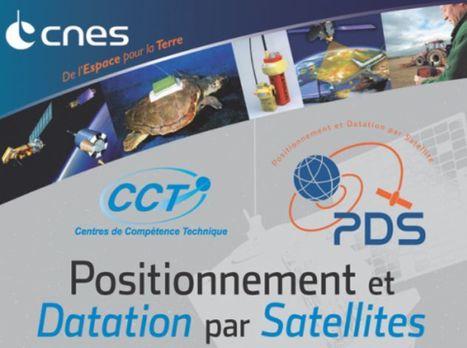 CCT PDS - Positionnement et Datation par Satellites   Les CCT du CNES   Scoop.it