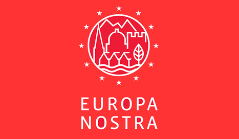 European Union Prize for Cultural Heritage / Europa Nostra Awards 2017 Call For Entries - Creative Europe  | EU FUNDING OPPORTUNITIES  AND PROJECT MANAGEMENT TIPS | Scoop.it