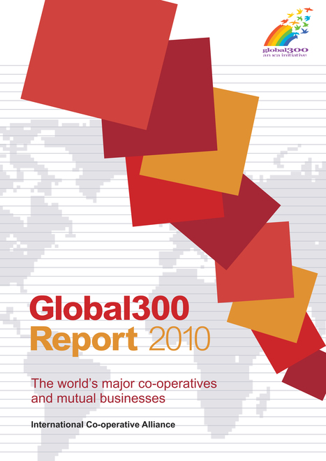 Global 300 co-operatives generate $1.6 trillion revenue | Workercoops | Scoop.it