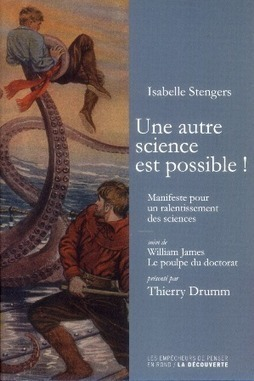 ISABELLE STENGERS : VERS UNE PLURALITE DES SCIENCES | La fabrique de paradigme | Scoop.it