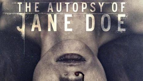 THE AUTOPSY OF JANE DOE : bande annonce red band officielle [Actus Ciné] - Freakin' Geek | Freakin' Geek | Scoop.it