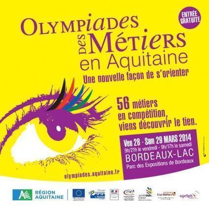 43ième Olympiades des Métiers en Aquitaine - 28 et 29 mars 2014   Fonds européens en Aquitaine   Scoop.it