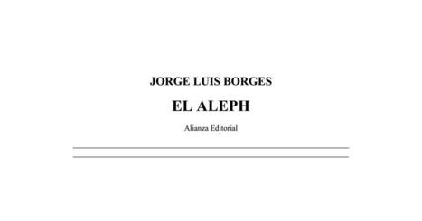 El aleph J.L. BORGES.pdf | Educacion, ecologia y TIC | Scoop.it
