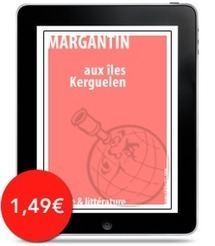 Aux îles Kerguelen vient de paraître aux éditions Numeriklivres | Oeuvres ouvertes | Scoop.it