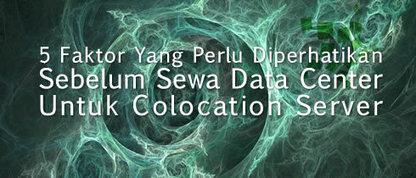Mau Sewa Data Center untuk Colocation ? Baca Ini Dulu Yuk! | Informasi Menarik di Indonesia | Scoop.it