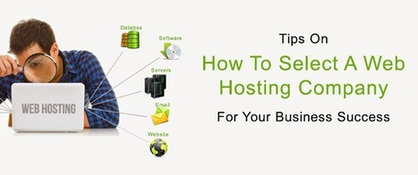 Tips On How To Select A Web Hosting Company For Your Business Success | | linux virtual private server | Scoop.it
