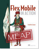 Flex Mobile In Action | Jonathan Campos' Blog | Everything about Flash | Scoop.it