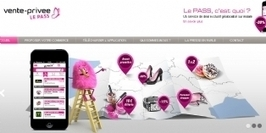 Web to store : Vente Privée lance le Pass + | CA Com | E-experience : magasin connecté et Cross Canal | Scoop.it