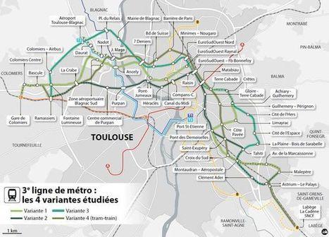 Les scénarios pour la 3e ligne de métro | Toulouse La Ville Rose | Scoop.it